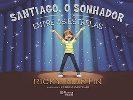 Santiago, o Sonhador - Entre as Estrelas
