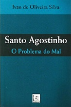 Santo Agostinho - O Problema do Mal